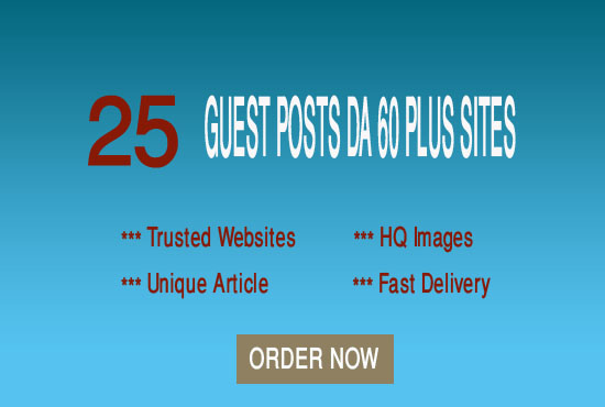 I Will Write And Publish Guest Post On 25 High Authority Websites DA 60 Plus For Get More Traffic