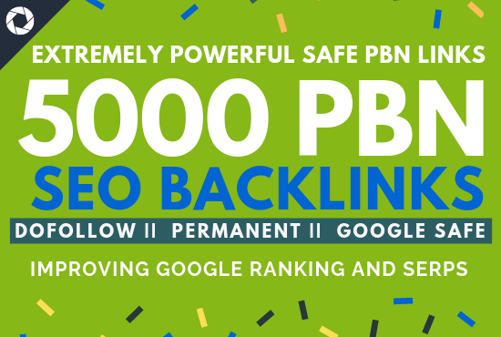 Permanent 5000 Dofollow PBN Backlinks for Google Ranking