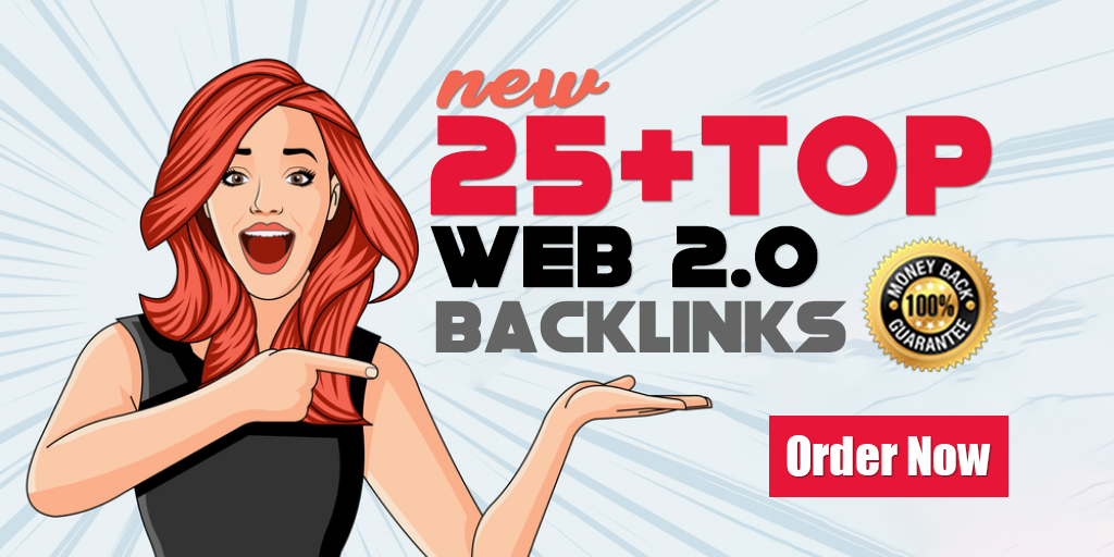 Boost Your Rankings With 25 High Quality Web2.0 Backlinks