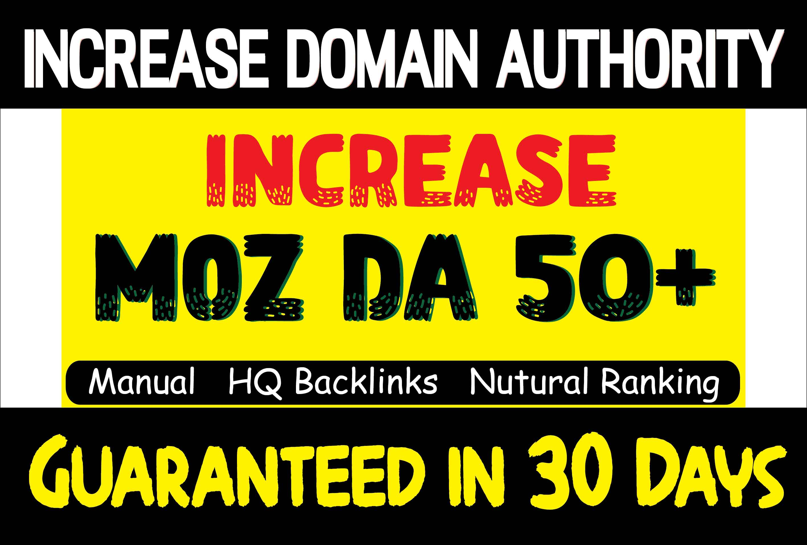 Manually Increase Moz DA 50+ of your website in 30 days with High Quality Backlinks