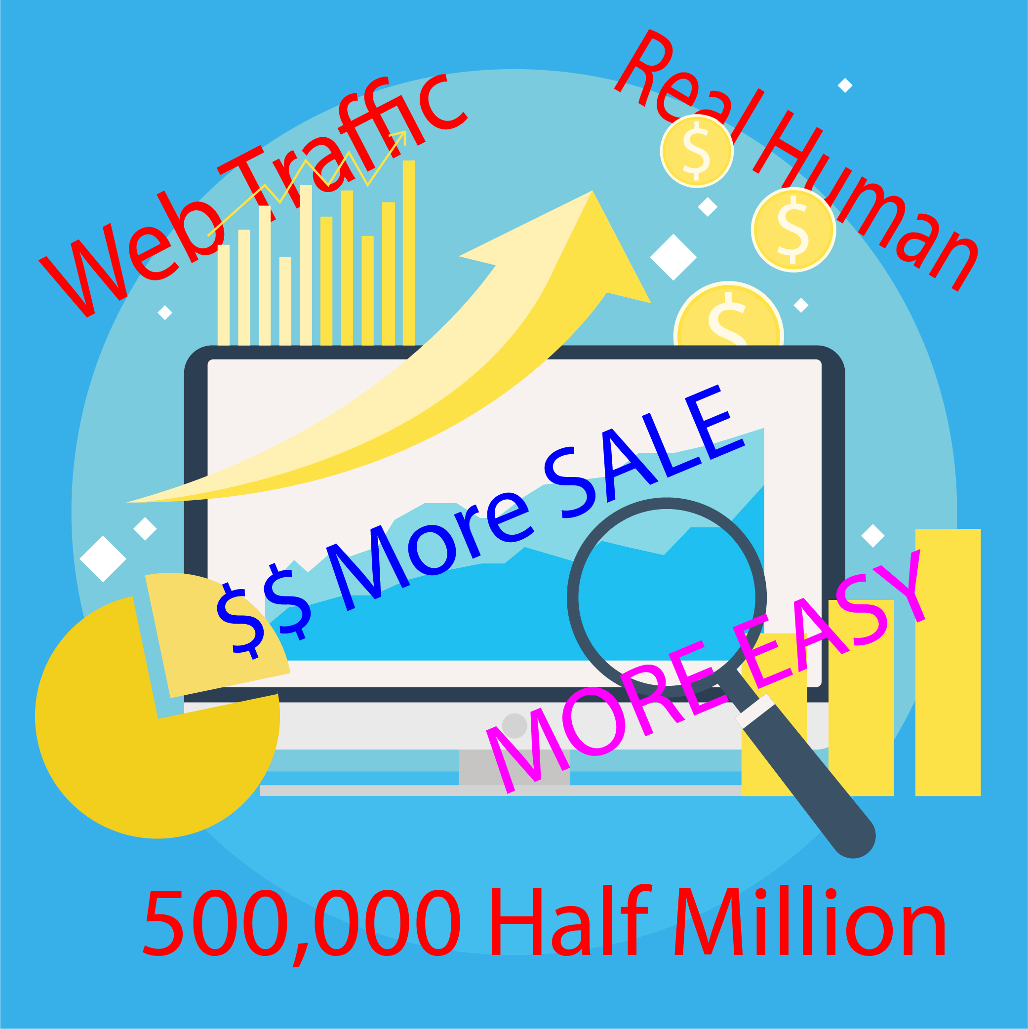 I WILL GENERATE 500,000 Half Million WEB TRAFFIC