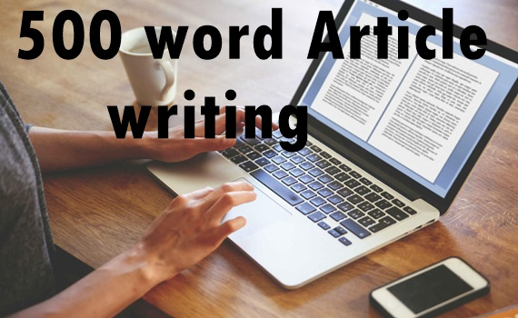 500 word article writing-content writing-blog writing-Top service in seoclerk