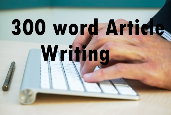 300 word article writing-content writing-blog writing-Top service in seoclerk