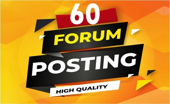 Submit 60 forum posting backlinks on any forum-Top service