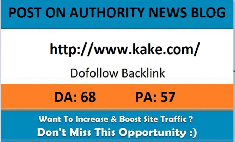 Add A Guest Post On Kake. com&ndash DA 68 News Blog