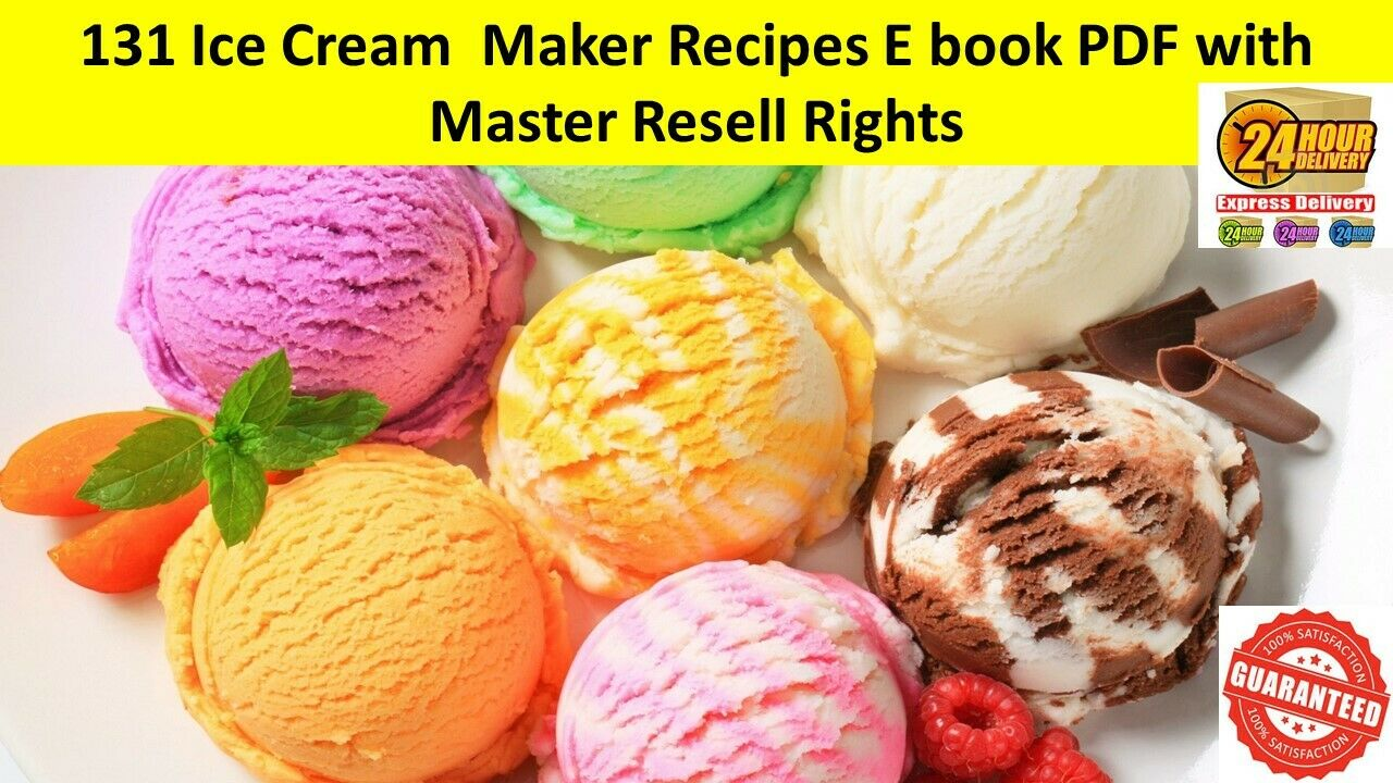 131 Ice Cream Maker Recipes Ebook PDF Master Resell Rights Free Shipping 24hrs