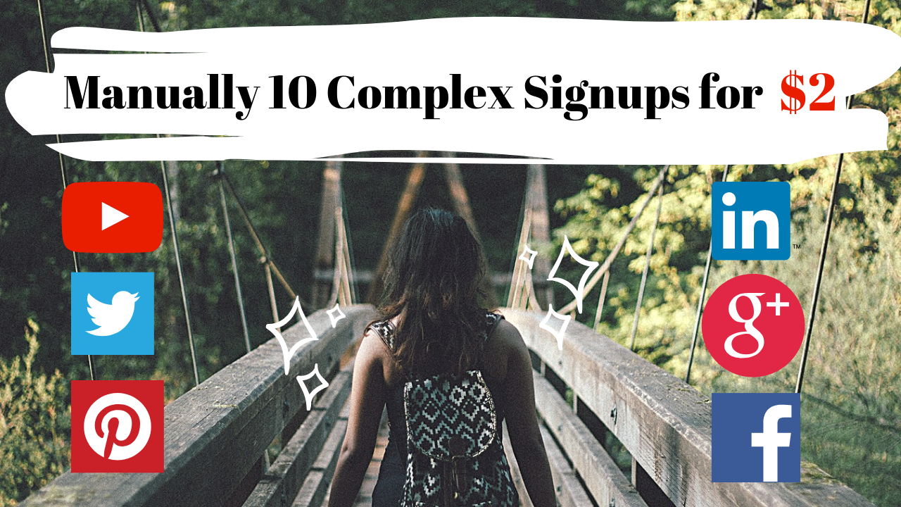 Manually 10 Worldwide Complex signups with real email confirmation