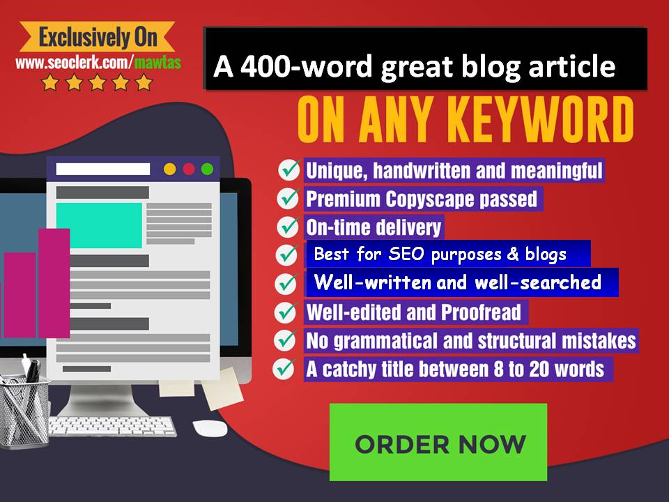 400-Word Well-Written Blog Article