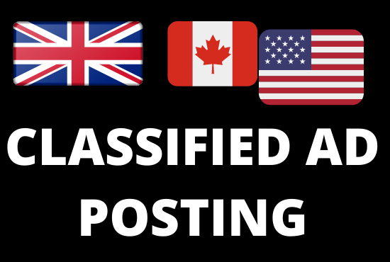I will post your ad on Top 50+ Classified ad site from US,  UK,  CANADA