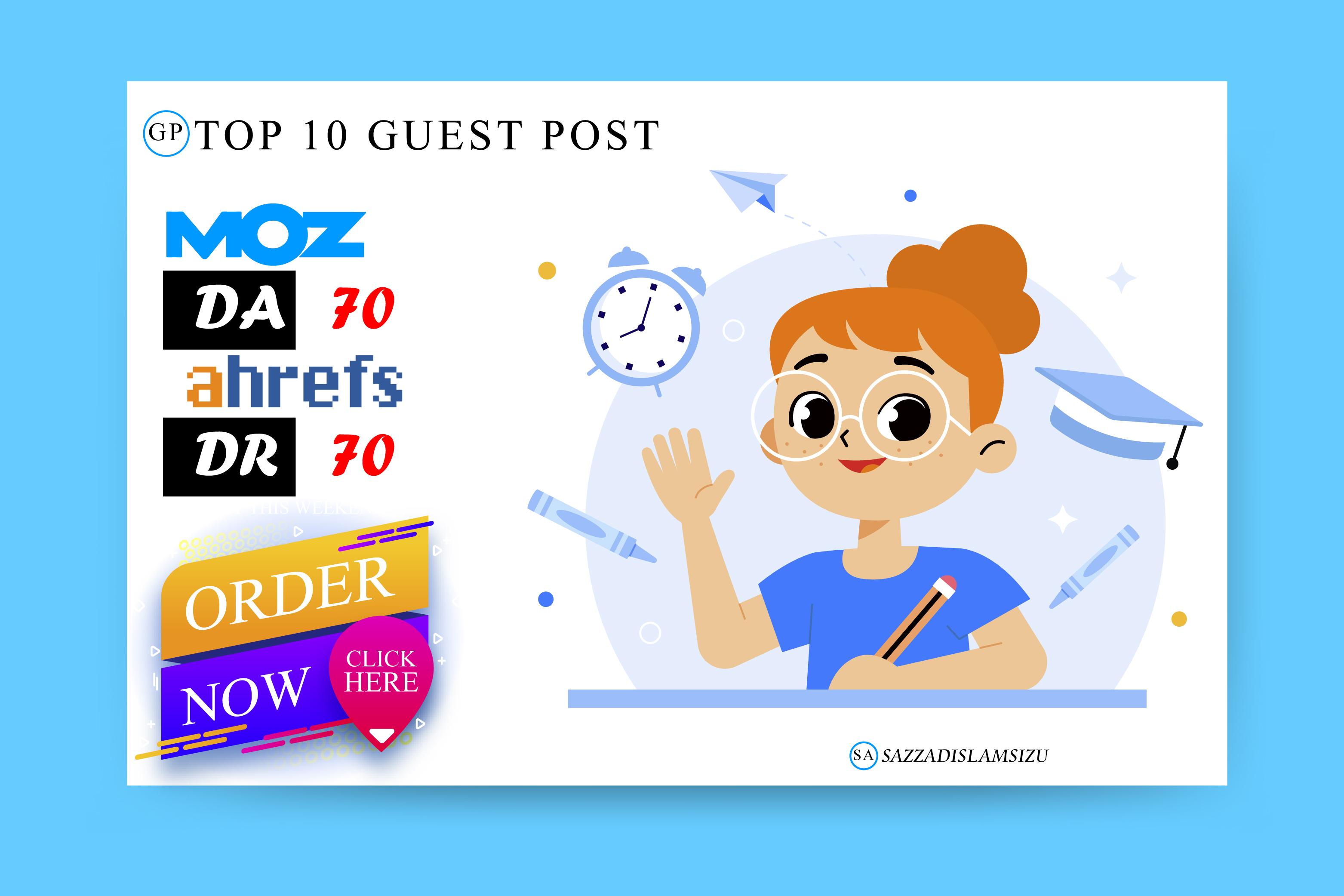 Top 10 high da guest posts on da70 guest posting site
