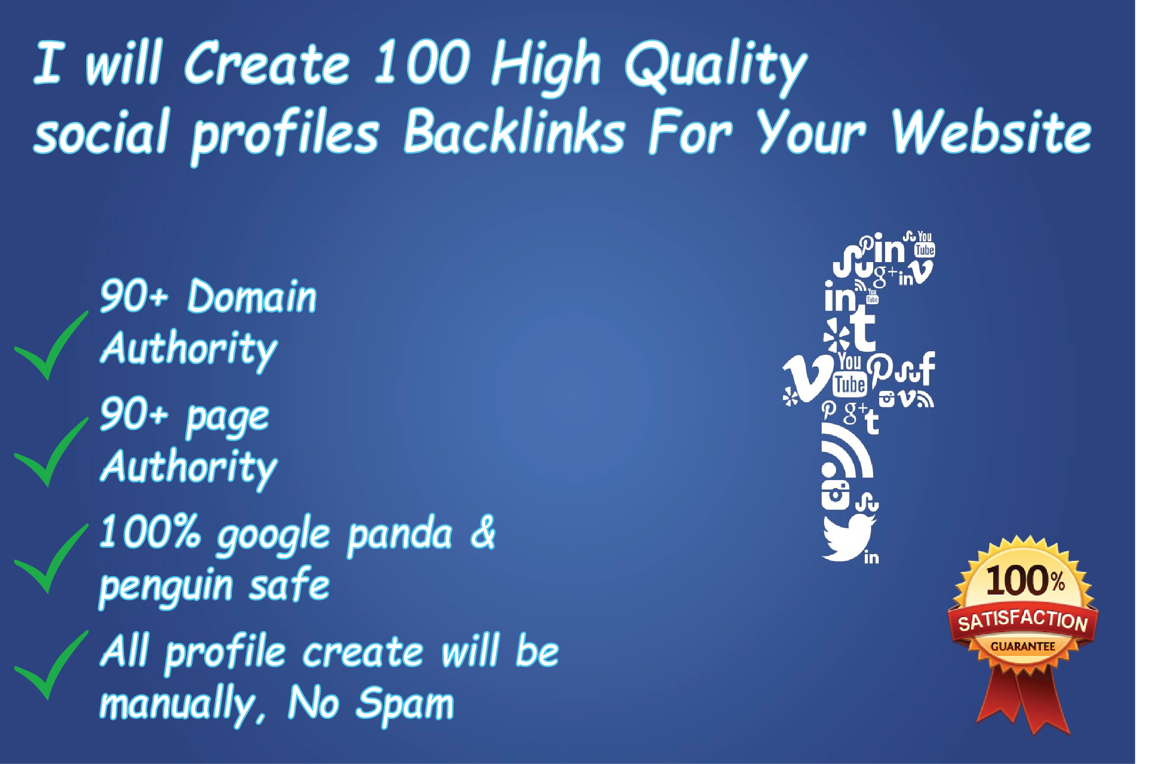 I will create top 100 high quality social profile backlinks for your website