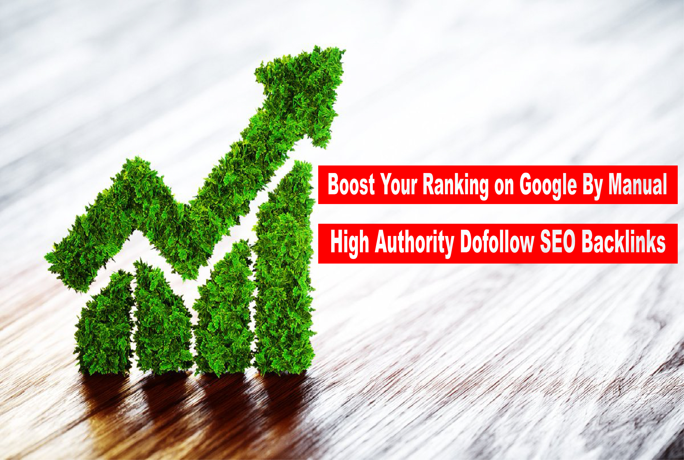 Boost Your Ranking on Google Manual High Authority SEO Backlinks