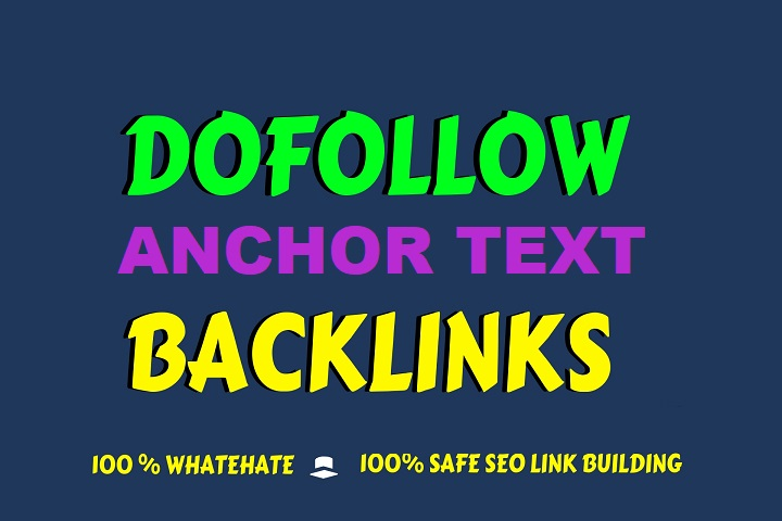 I will Do 30 powerful white hat dofollow anchor text backlinks