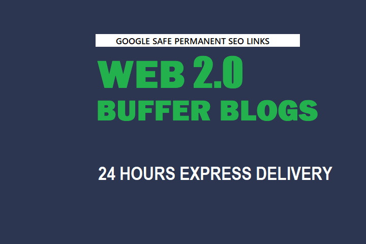 Manually create 10 web2.0 buffer blog For Google Ranking