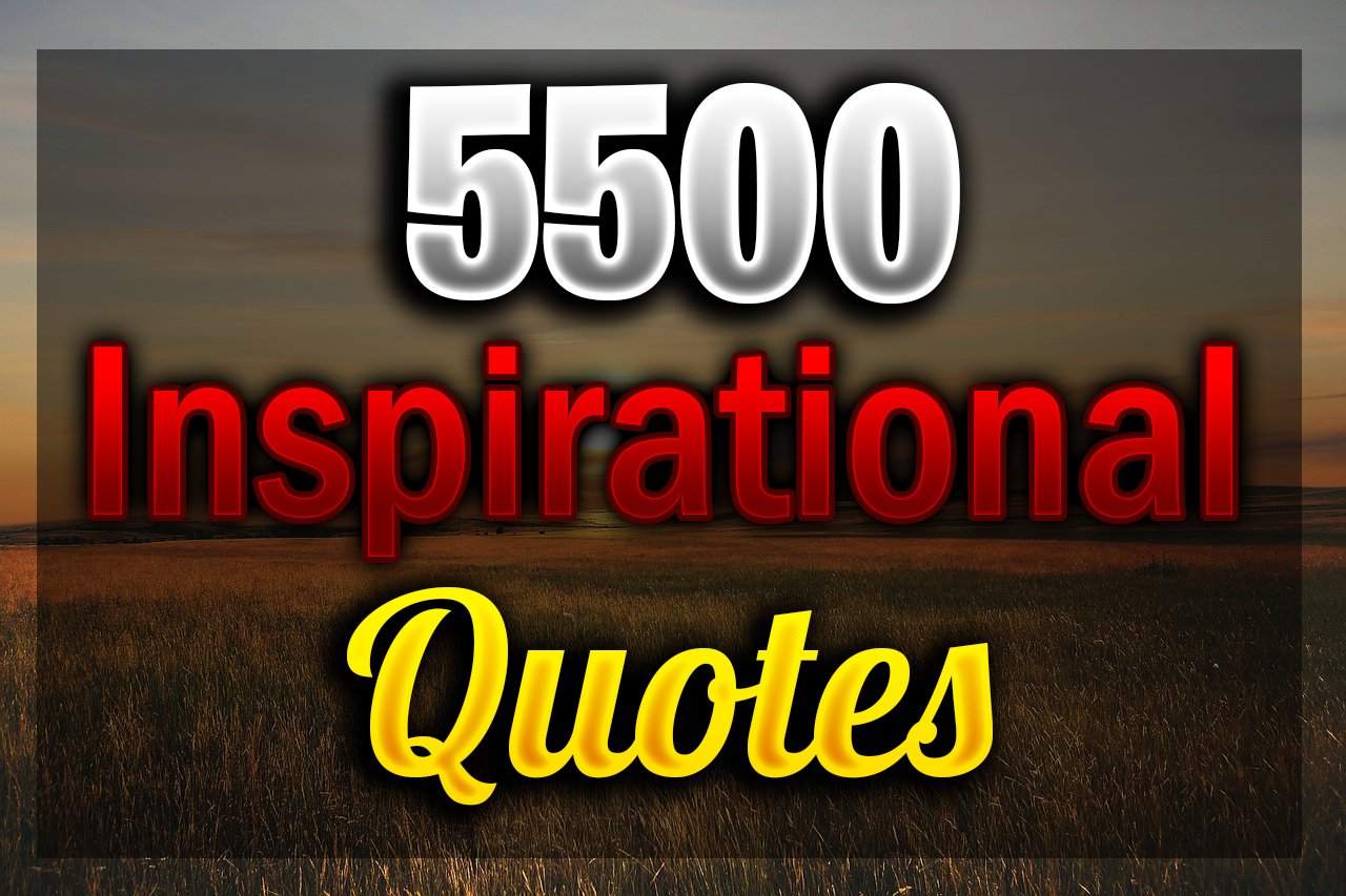5500 Inspirational Quotes with Faster Delivery