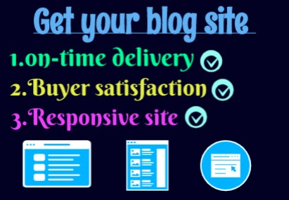 I will create a blog site for you