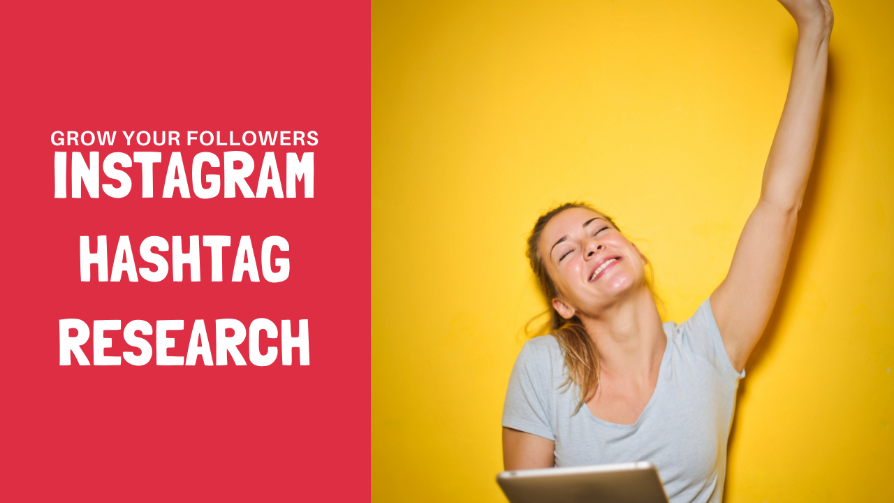 I Will Do Hashtag Research To Boost Your Instagram Growth