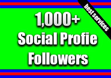 Get Instant 1000+ Non Drop Profile Followers Social Media Marketing Part 5 Max