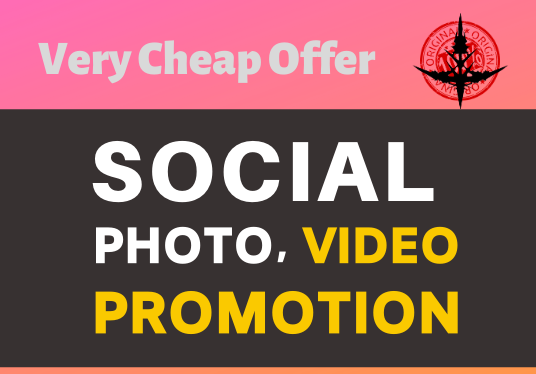 Get High Quality Organic Photo OR Video Promotion and Marketing