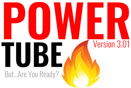 POWERTUBE 3.0 - Tube Growth on ALL LEVELS Watched+Follows+Saved+Shares IN ONE