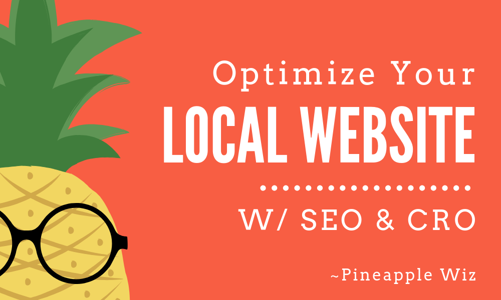 Want To Optimize Your Local Website