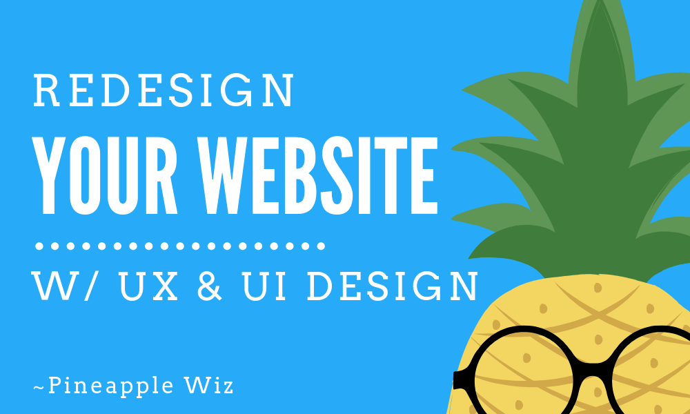 Want Me To Design You A New Website