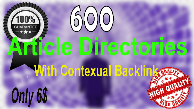I Will Do 600 Article Directories Contextual Backlinks for High Quality seo Service