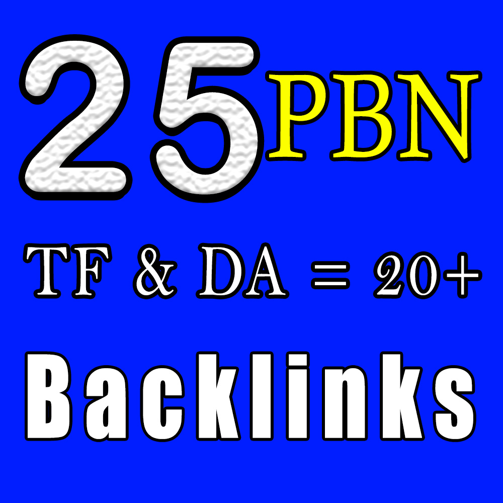 Create 25 Manually Unique Homepage PBN Backlinks DA 20+ & TF 20+ and Blogger Backlinks to get fast r