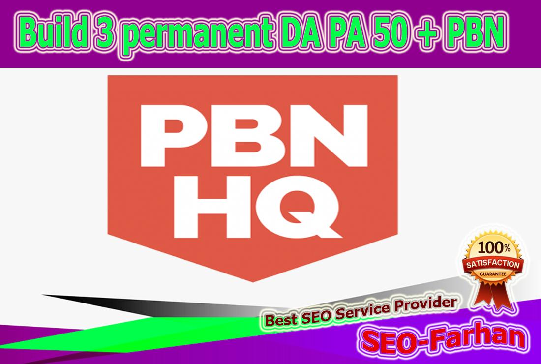 Build 3 permanent DA PA 50 + PBN