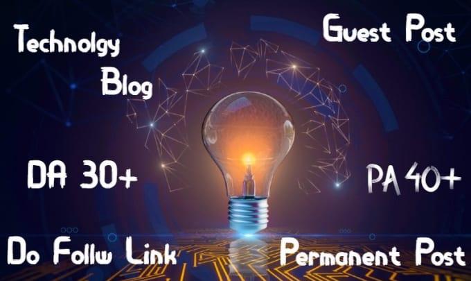 I will do guest post da 30+ technology blog