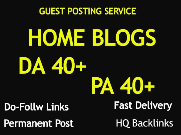do guest post in DA 42 HQ Home Improvement blog
