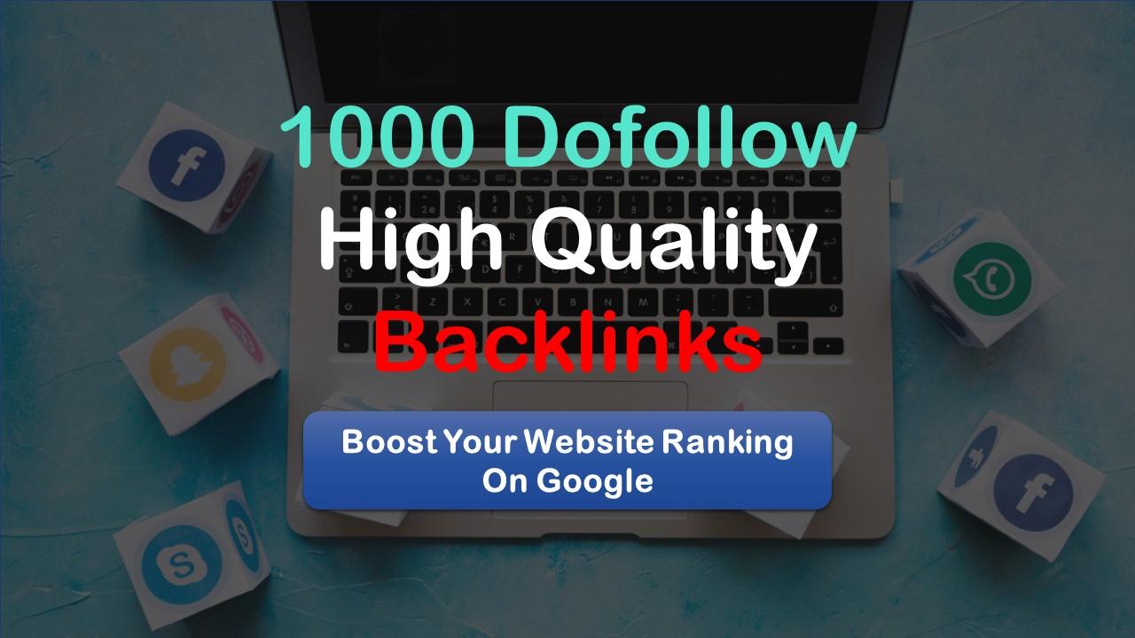 build high quality 1000 dofollow SEO backlinks