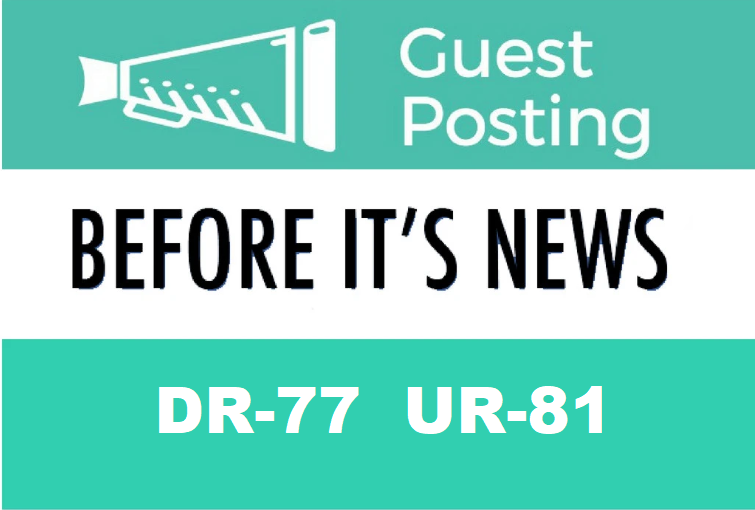 Write and Publish Guest Post On BEFOREITSNEWS DR-77 UR-81
