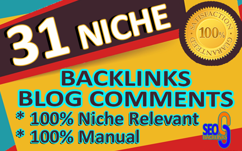 31 Manual Niche Relevant Blog Comments SEO Backlinks