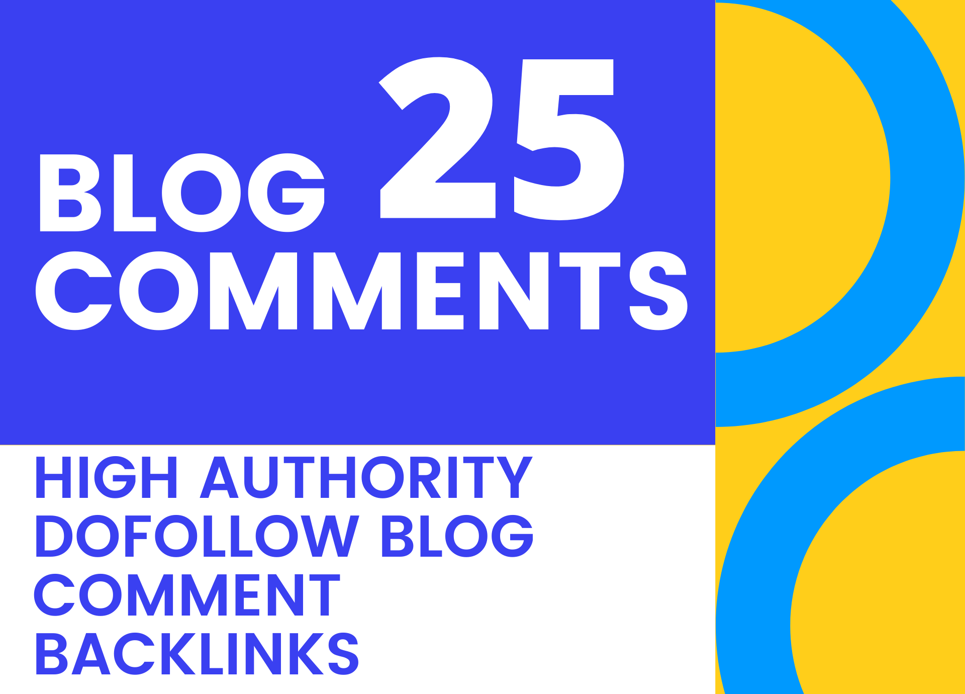 i will provide 25 high authority manual dofollow blog comments