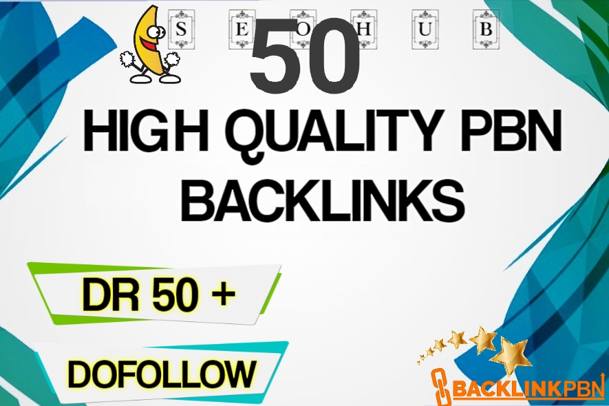 Build 50 pbn DR 50 plus to 60 plus high quality backlink