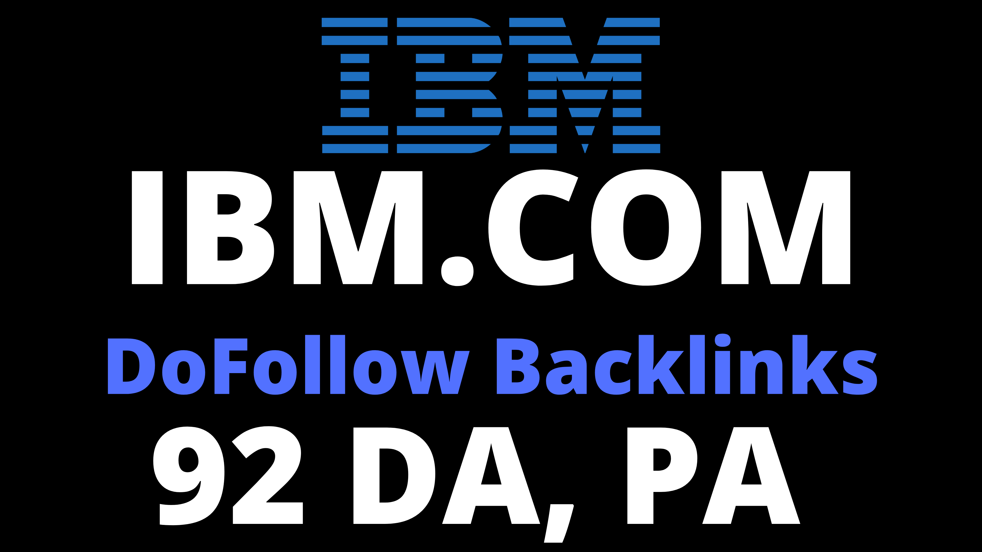 IBM 1 Dofollow Backlink High Quality 92 DA and PA White Hat SEO
