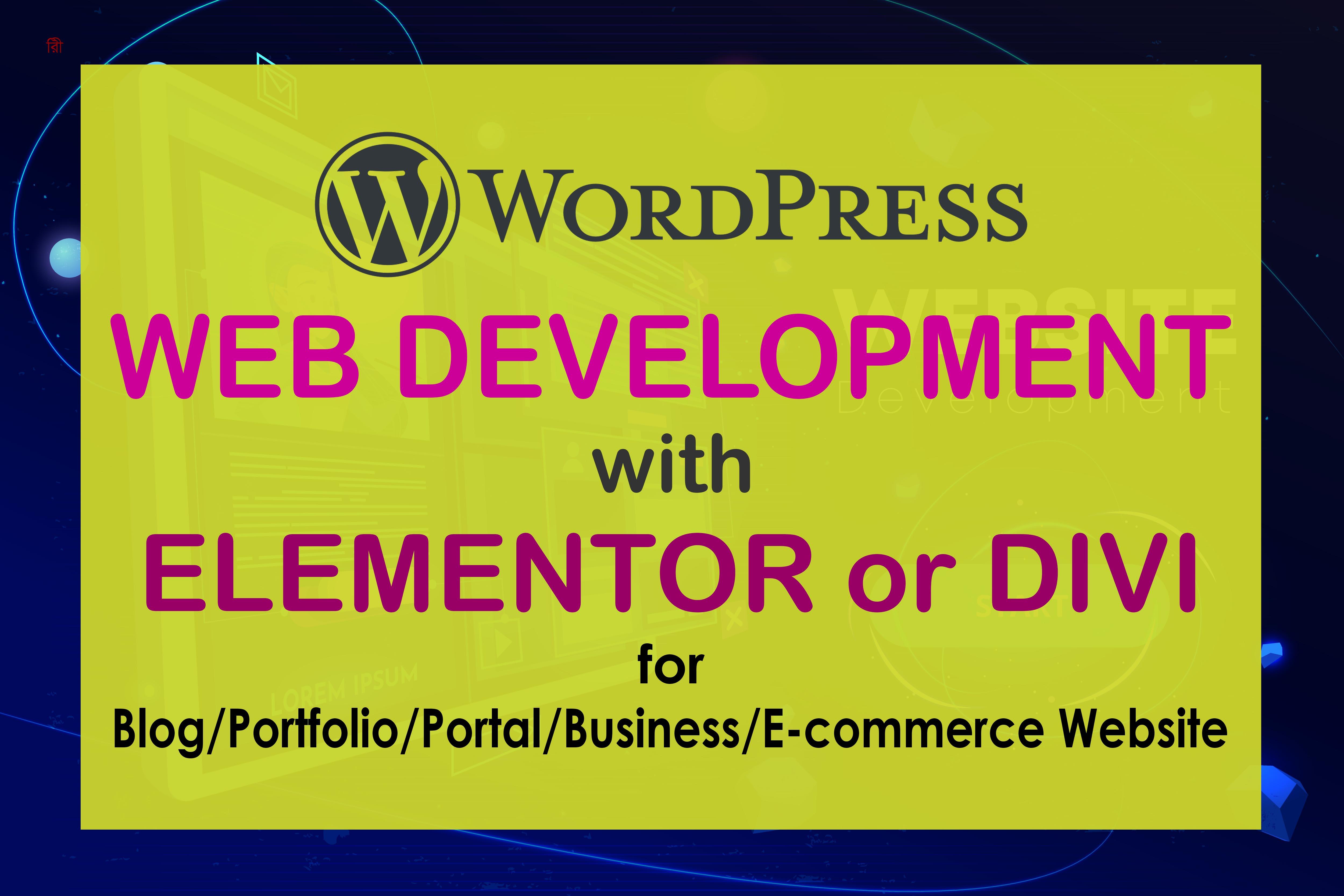 Develop a WordPress website with Divi or Elementor