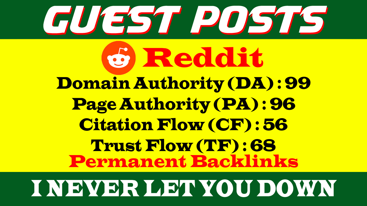 Write And Publish A Guest Post On REDDIT DA 99, PA 96 With Index Guaranteed Backlinks