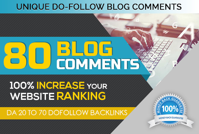 i will provide 80 high quality blog comment backlink
