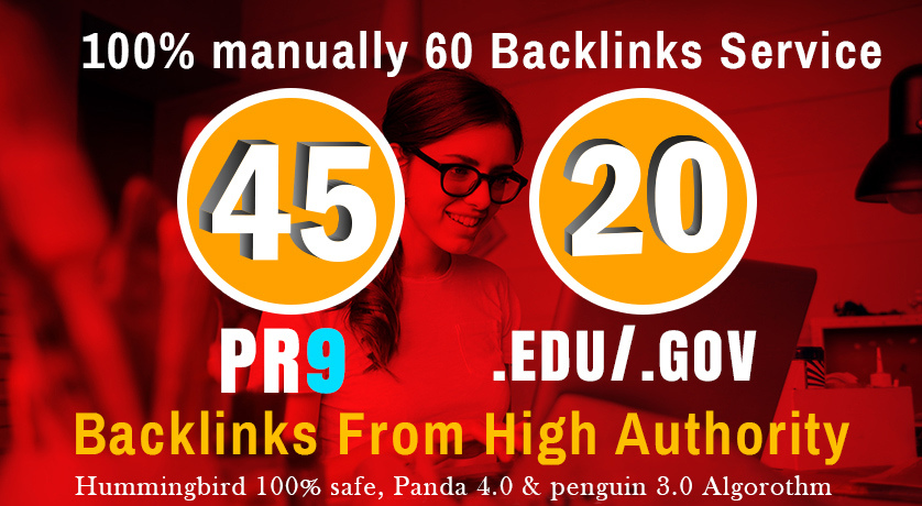 Manually Do 40 PR9 + 20 EDU/GOV Safe SEO High Pr Backlinks