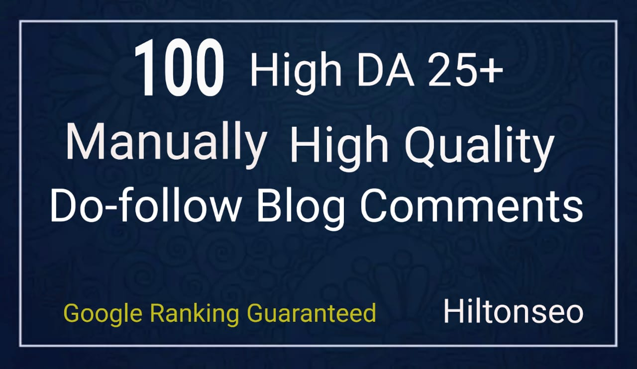 100 High DA Do-Follow Blog Comments Manually Hand Written low obls