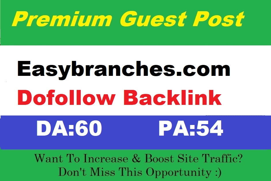 Submit A Guest Post on Authority Blog Easybranches. com