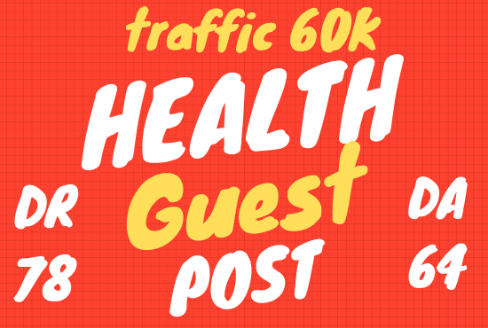 Publish health guest post on DR 78 real health blog