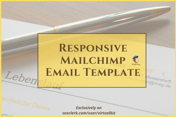 Responsive Editable Mailchimp Email Template Design