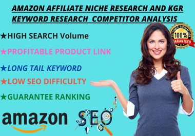 I will do amazon affiliate niche research and kgr keyword research