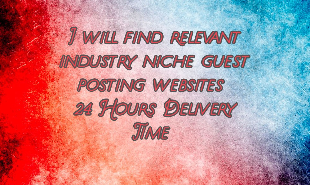 Find relevant free guest posting websites for your niche Money back guarantee