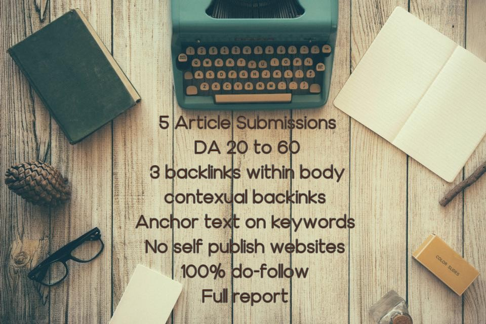 Write articles and do submissions on high DA websites