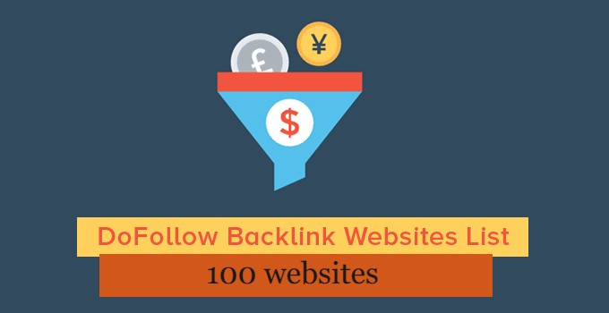 Get your Dofollow Backlink Sites List and Boost Ranking in SERP'S