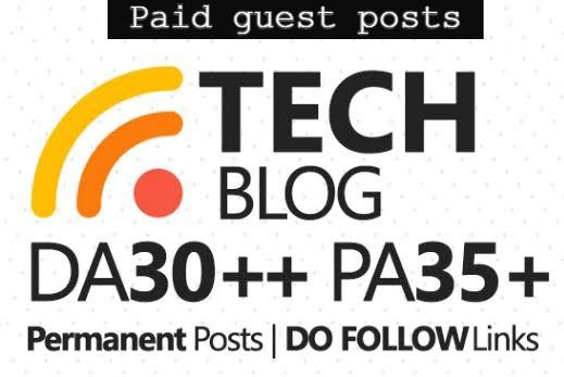 Guest Post on Paid Technology Blogs DA 30+